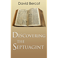Discovering the Septuagint (English Edition)