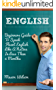 English: How To Speak Fluent English Like A Native In Less Than 6 Months - Beginners  (English language, English speaking, Accent reduction Book 2) (English Edition)