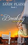Breaking the Barrier (Sandy Plains Book 1)
