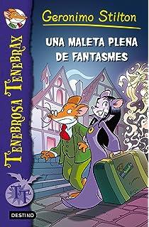 Una Maleta Plena De Fantasmes (GERONIMO STILTON. TENEBROSA TENEBRAX)