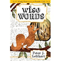 Wise Words: Family Stories that Bring Proverbs to Life