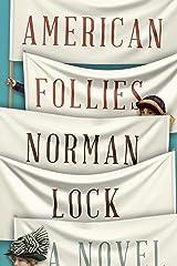 American Follies (The American Novels) Kindle Edition