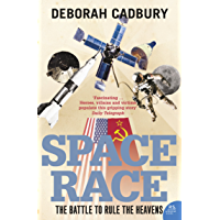 Space Race: The Battle to Rule the Heavens (text only edition) (English Edition)