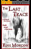 The Last Trace (The Chosen Novellas Book 1)