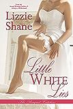 Little White Lies (The Bouquet Catchers Book 2)
