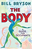 The Body: A Guide for Occupants