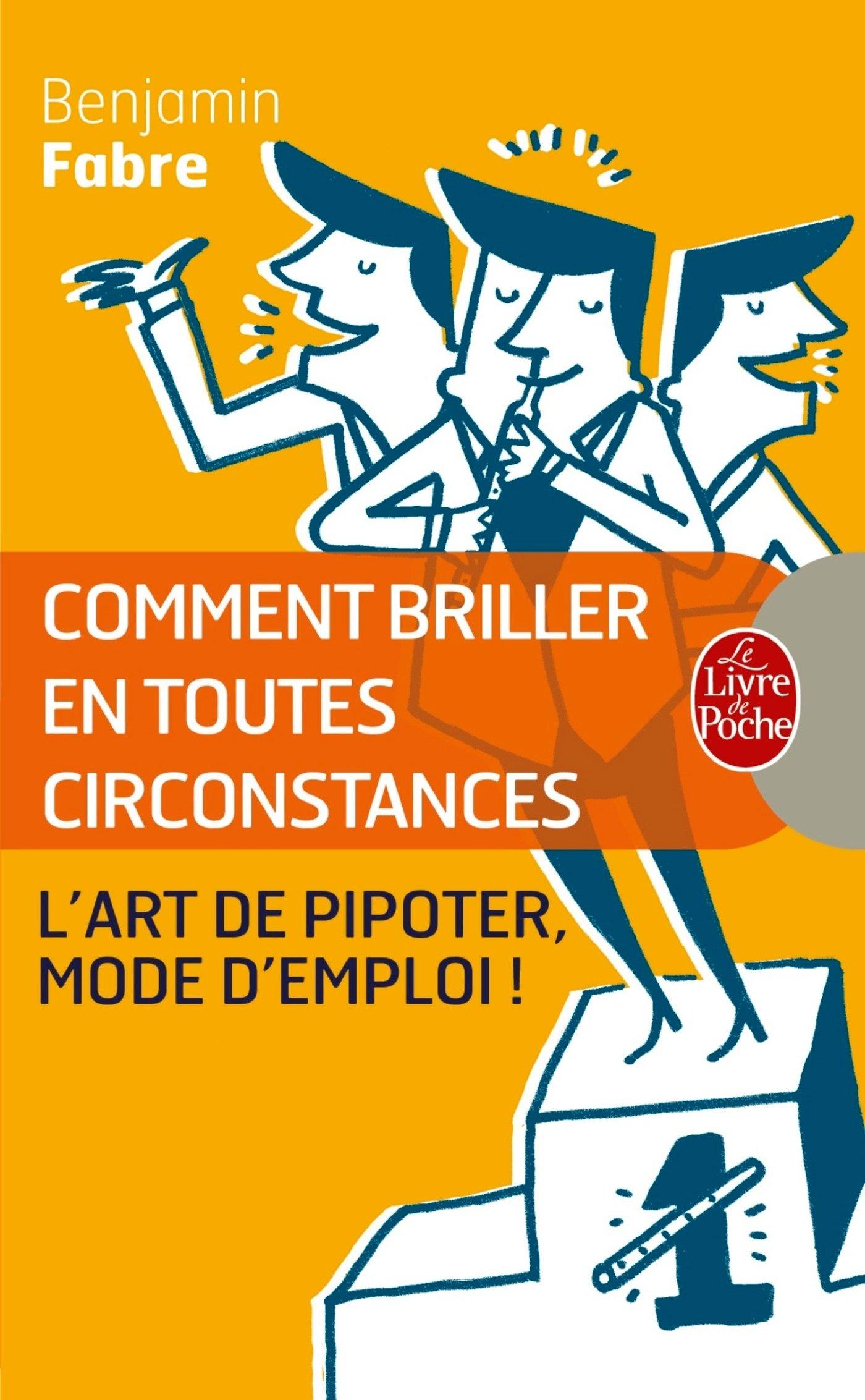 199d20e9b4b Comment briller en toutes circonstances  L Art de pipoter