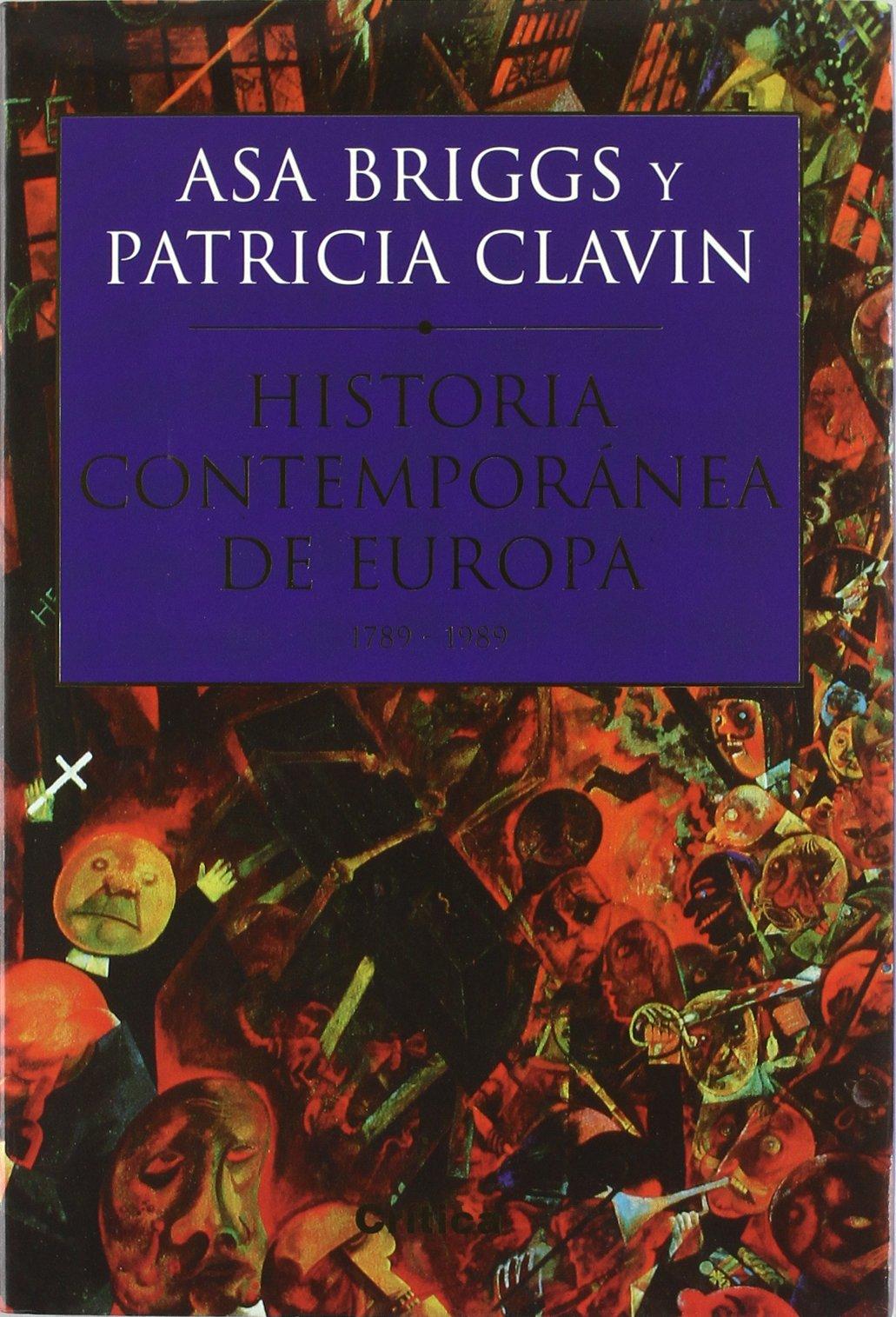 Historia Contemporánea de Europa (Serie Mayor): Amazon.es: Briggs, Asa, Clavin, Patricia: Libros