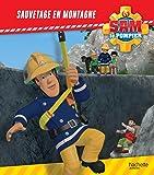 Sam le Pompier / Sauvetage en montagne