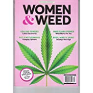 WOMEN & WEED CENTENNIAL MEDIA 2018 MAGAZINE WHAT'S LEGAL MID YEAR