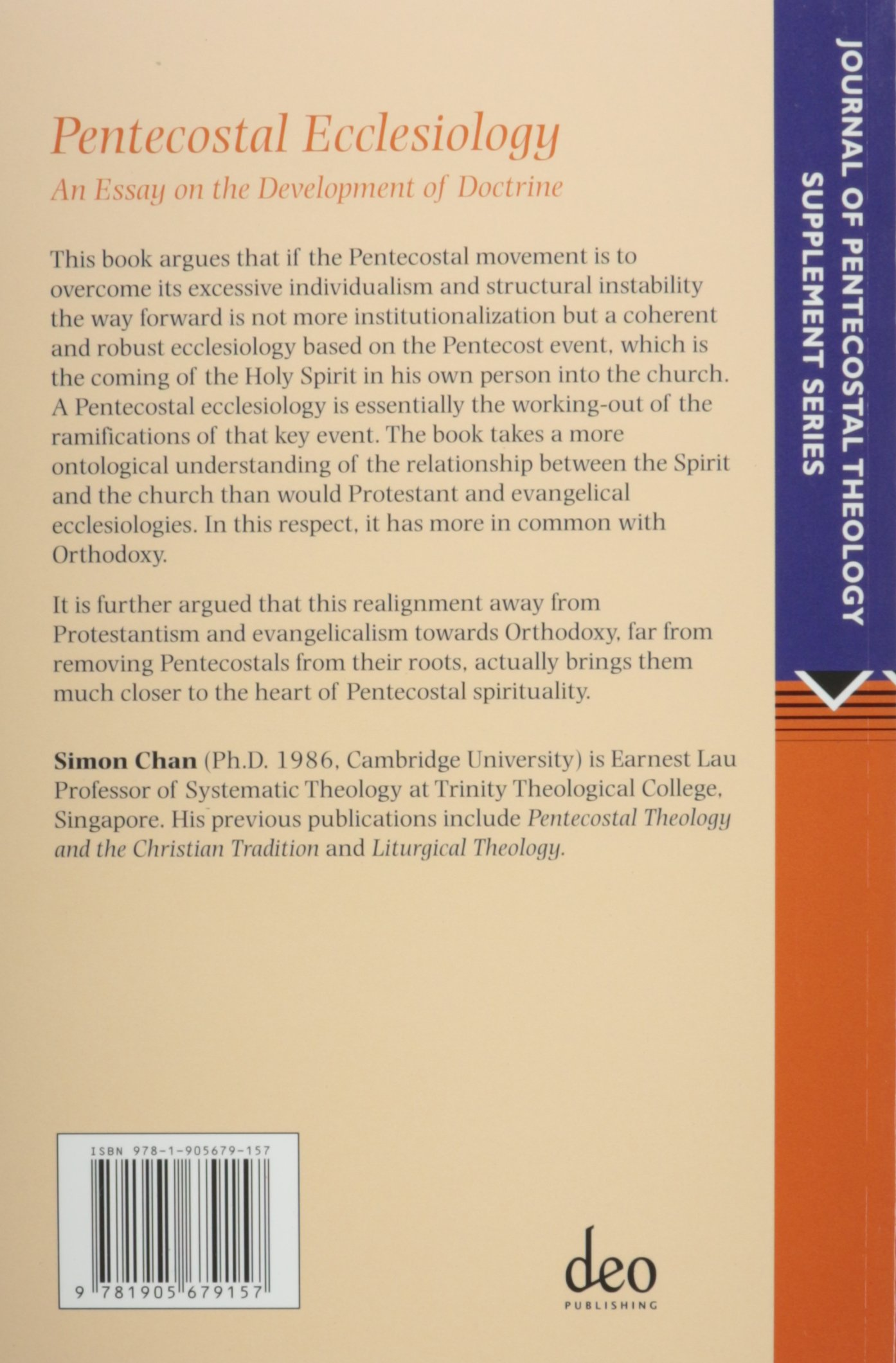 pentecostal ecclesiology an essay on the development of doctrine pentecostal ecclesiology an essay on the development of doctrine journal of pentecostal theology supplement series simon chan 9781905679157