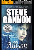 Allison (A Kane Novel) (A Kane Novel Series Book 3)