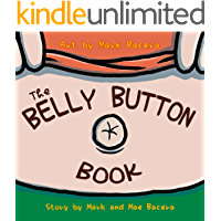 The Belly Button Book: A Book for Children to Enjoy and Learn about the Body's Navel, Lint, and Other Wacky Facts (The Bewildering Body 2)