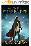 The End of Surrender (The Stalwart Link Book 4)