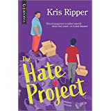 The Hate Project: An LGBTQ Romcom (The Love Study Book 2)