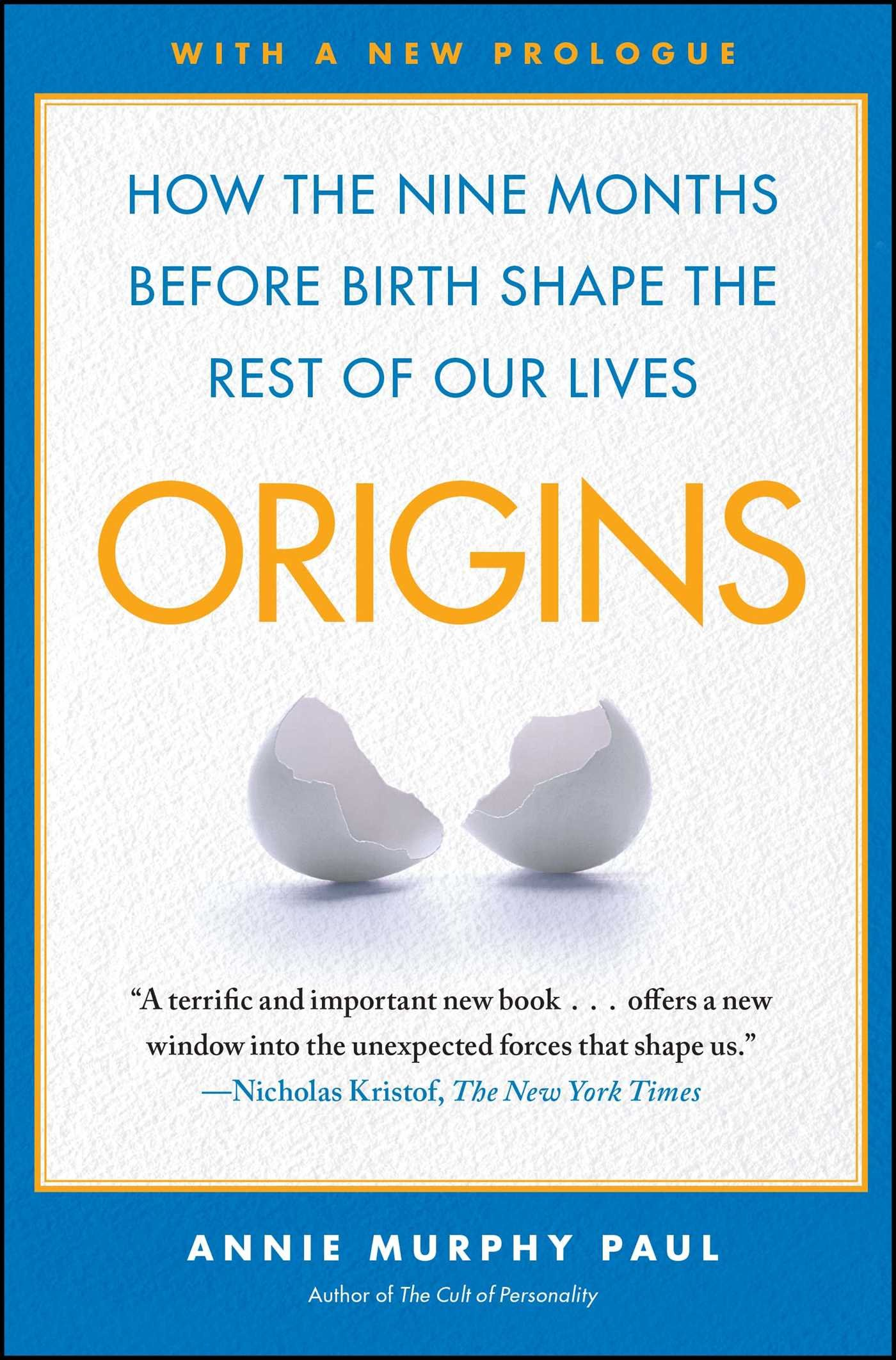on sale e6ede c1408 Origins: How the Nine Months Before Birth Shape the Rest of ...