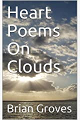 Heart Poems On Clouds Kindle Edition