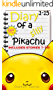 Diary of a Silly Pikachu 1-15: Pokemon Stories for Children Bundle Boxed Set (Fun Bedtime Stories)