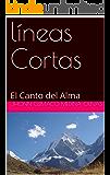 líneas Cortas: El Canto del Alma (1)