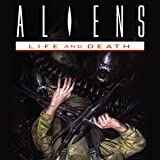 Aliens: Life and Death (Issues) (4 Book Series)