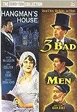 Three Bad Men & Hangman's House [DVD] [Import]