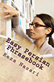 Easy Persian  Phrasebook: Essential Expressions for Communicating in Persian