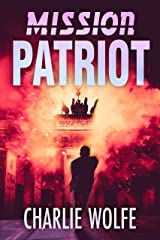 Mission Patriot: A Thrilling Chase After a Lethal Assassin By a Mossad Agent (David Avivi Thriller Book 5) Kindle Edition