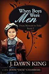 When Boys Were Men: From Memoirs to Tales (Book Two) (Life in the Woods 2)