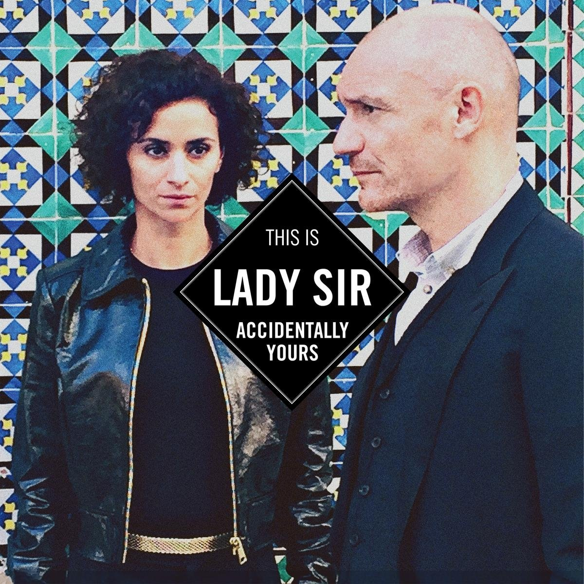 Lady Sir - Accidentally Yours (2017) [WEB FLAC] Download