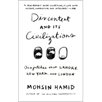 Discontent and its Civilizations: Dispatches from Lahore, New York, and London book cover