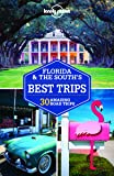 Florida & the South's Best Trips - 2ed - Anglais.