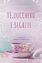Tè, zucchero e segreti (Adams Grove Vol. 1) (Italian Edition) Kindle Edition