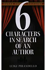 Six Characters in Search of an Author (Dover Thrift Editions) Kindle Edition
