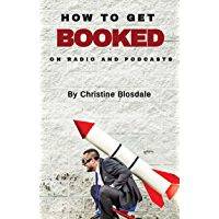 How To Get Booked on Radio and Podcasts