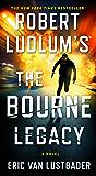 The Bourne Legacy (Jason Bourne Series Book 4)