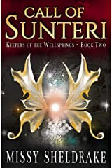 Call of Sunteri (Keepers of the Wellsprings Book 2)