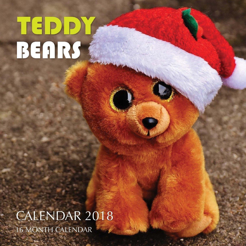Read Online Teddy Bears Calendar 2018: 16 Month Calendar ebook