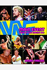 Main Event: WWE in the Raging 80s Paperback