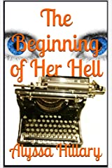 The Beginning of Her Hell Kindle Edition