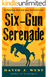 Six-Gun Serenade: A Porter Rockwell Adventure (Dark Trails Saga Book 0)