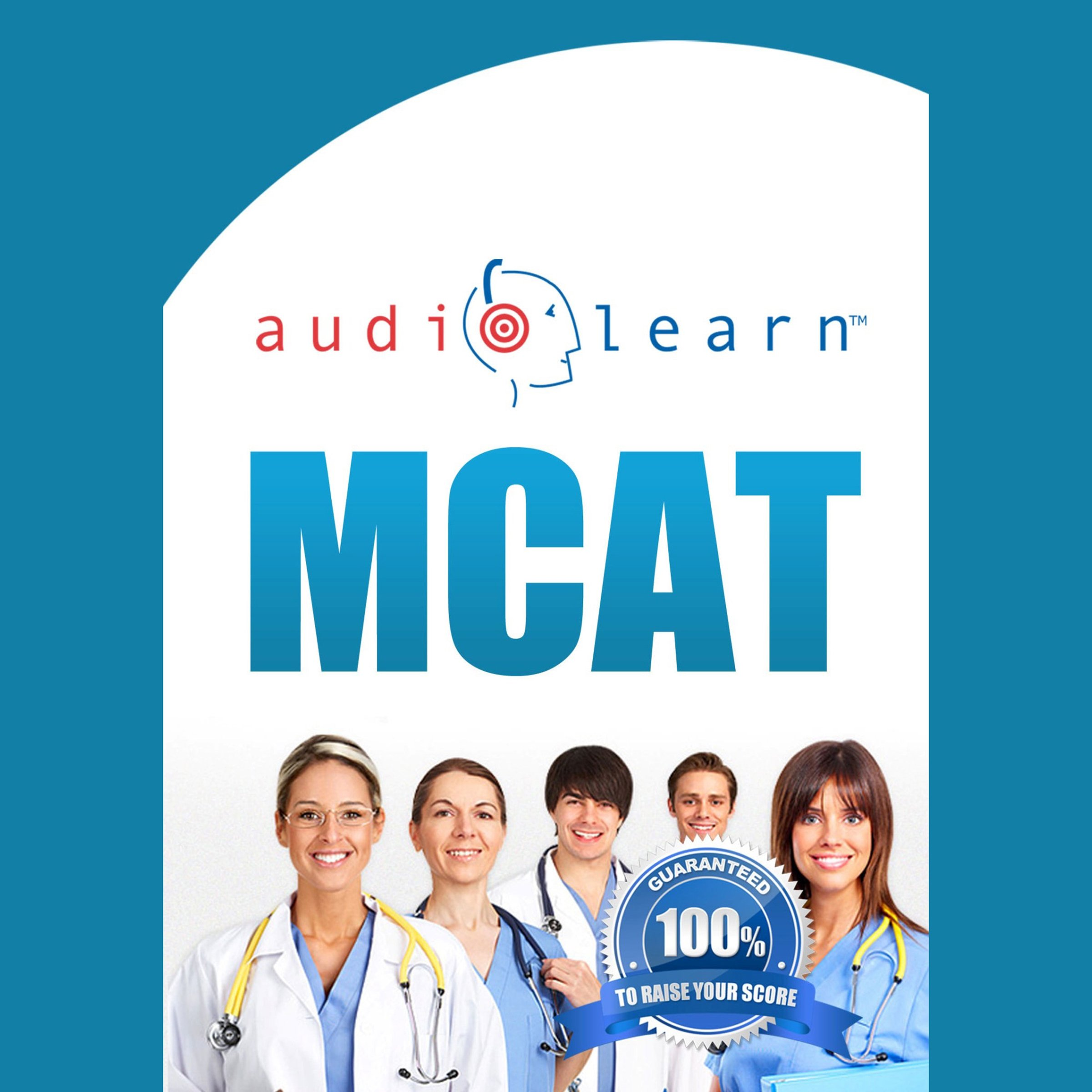 MCAT AudioLearn: Complete Audio Review for the MCAT (Medical College Admission Test)