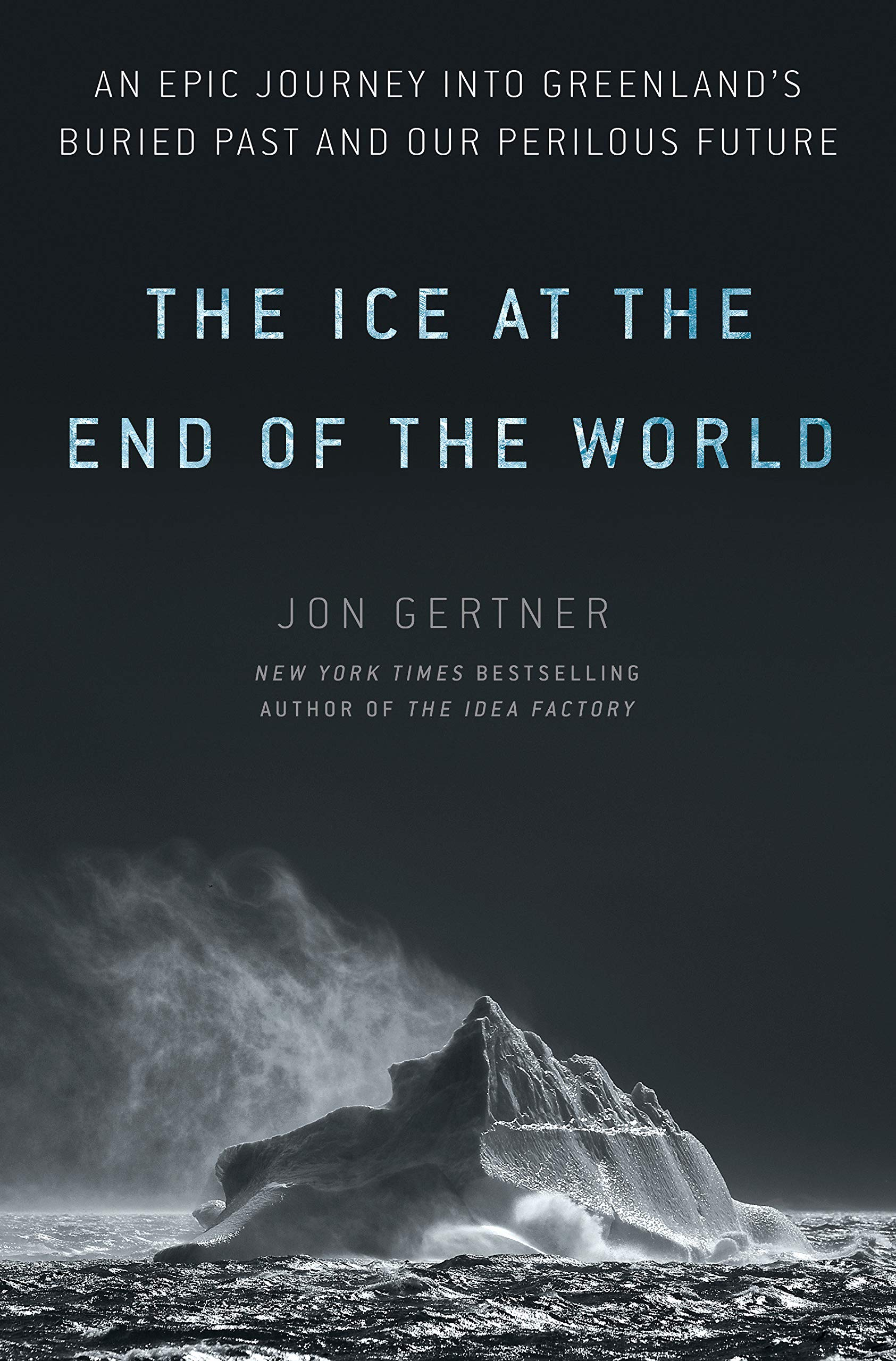 Amazon The Ice At The End Of The World An Epic Journey