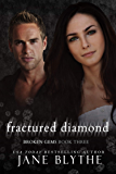 Fractured Diamond (Broken Gems Book 3)