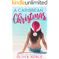 A Caribbean Christmas (Love Under the Sun: A Holiday Romance Book 1)