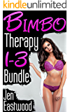 Bimbo Therapy: Books 1-3 Bundle