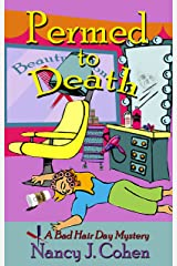 Permed to Death (The Bad Hair Day Mysteries Book 1) Kindle Edition