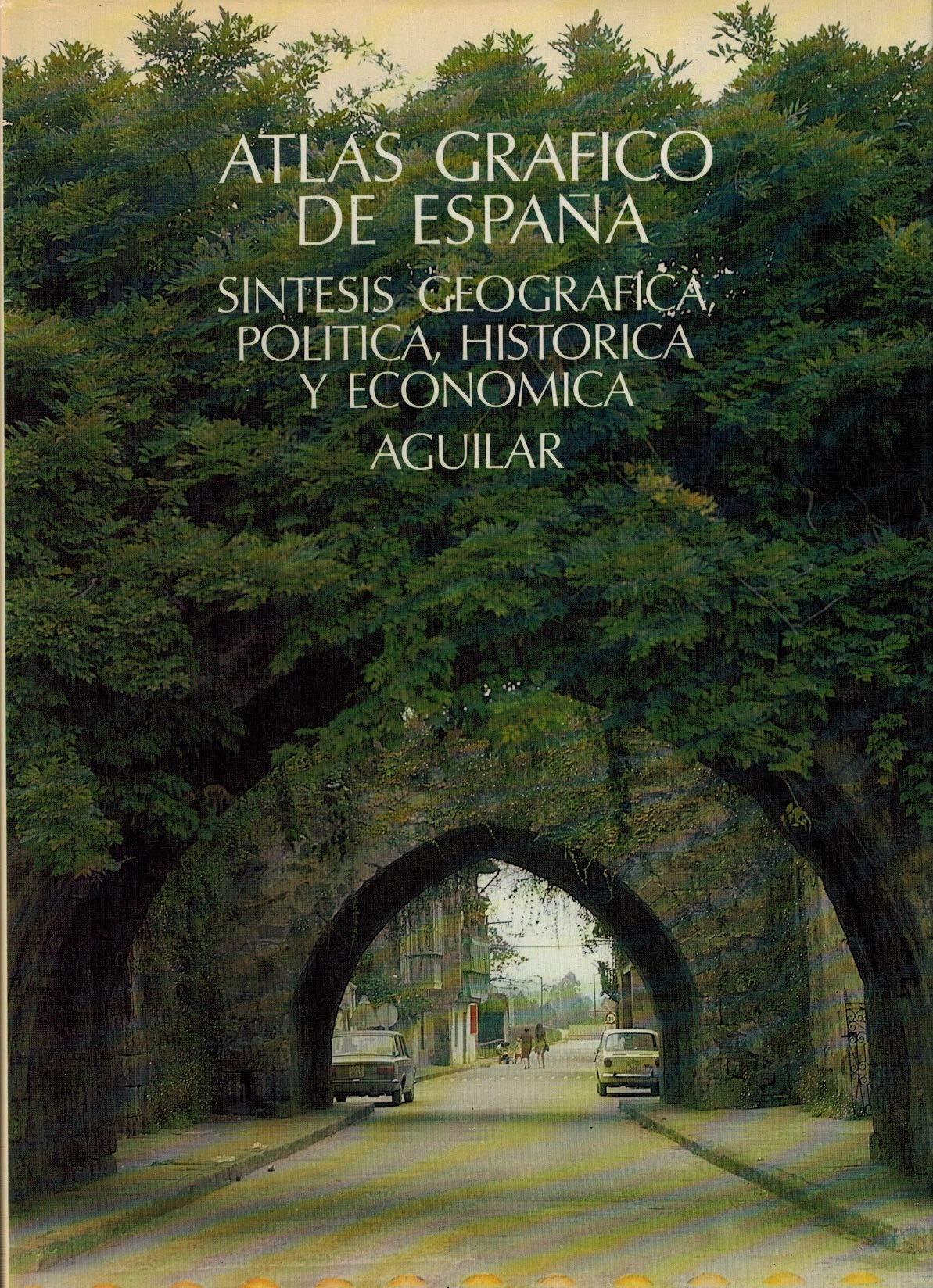 Atlas grafico de España. sintesis geografica, historica y economic: Amazon.es: Tirso Echeandia: Libros