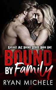 Bound by Family (Ravage MC Bound Series Book One)