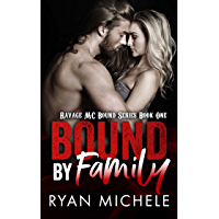 Bound by Family (Ravage MC Bound Series Book One): A Motorcycle Club Romance (English Edition)