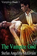 The Vampire God (Vampires Book 1) Kindle Edition